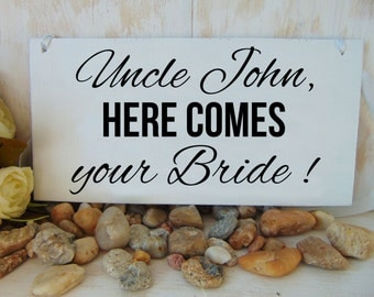 Uncle here comes your Bride sign. Wood wedding board, personalized. Here comes the bride sign. Ring bearer or flower girl sign.