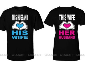 Couple T-shirt - This Husband and Wife Loves His and Her Wife & Husband  - 2 Couple Tees - Matching Love Crewneck T-shirts