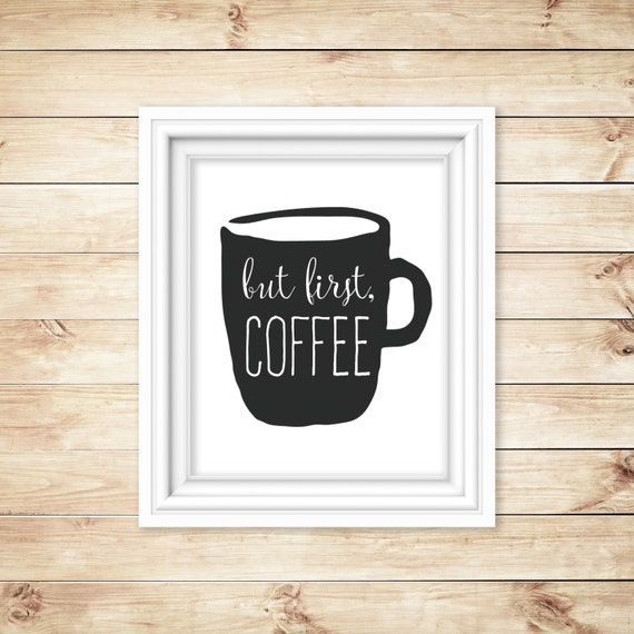 Kitchen Coffee Signs: Coffee Printable Coffee Sign Coffee Digital Art By