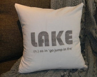 Cotton Pillow Cover- Lake (as in go jump in the...)