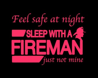 Sleep with a fireman hoodie or sweatshirt