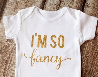 Baby Girl Shirt, Baby Girl Onesie, I'm So Fancy, Baby Girl Shirt, Baby Shower Gift, Glitter Shirt, Fancy Shirt, Glitter Shirt