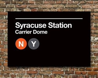 Syracuse Sports Venues Subway Sign Prints - 3 Sizes Available