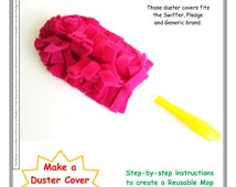 Swiffer Duster Cover SEWING PATTERN PDF, Learn how to make Reusable Mop Pads for Swiffer Duster Covers and Wet Jet