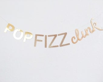 pop fizz clink banner sparkle gold glitter garland new years party decoration