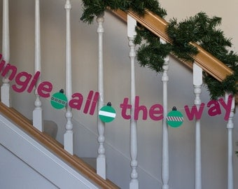 Jingle all the way banner, holiday banner, Christmas, ornaments