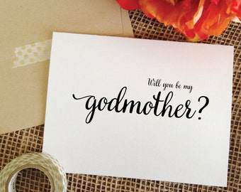 Will you be my Godmother - Will you be my Godfather - Will you be my Godparents goes well with godmother gift cards for godfather gift