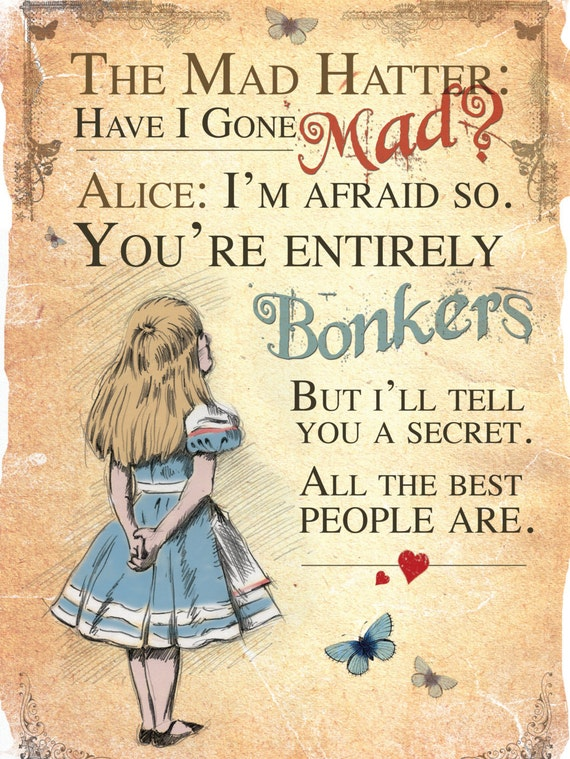 Alice in Wonderland Printable A4 Poster Art - Mad Hatter Tea Party Bonkers Quote