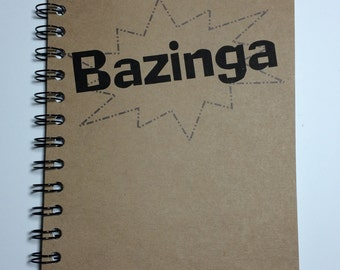 Bazinga, Big Bang Theory inspired, Notebook,  Journal, gift, Sheldon, Fandom, Big Bang, Sketchbook, Big Bang Theory Quote, Personalized