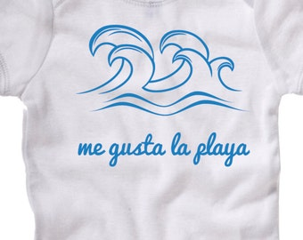 Me Gusta La Playa, i like the beach, american apparel, i love the beach ocean surf waves surfing sailing sand sunset baby onesie newborn