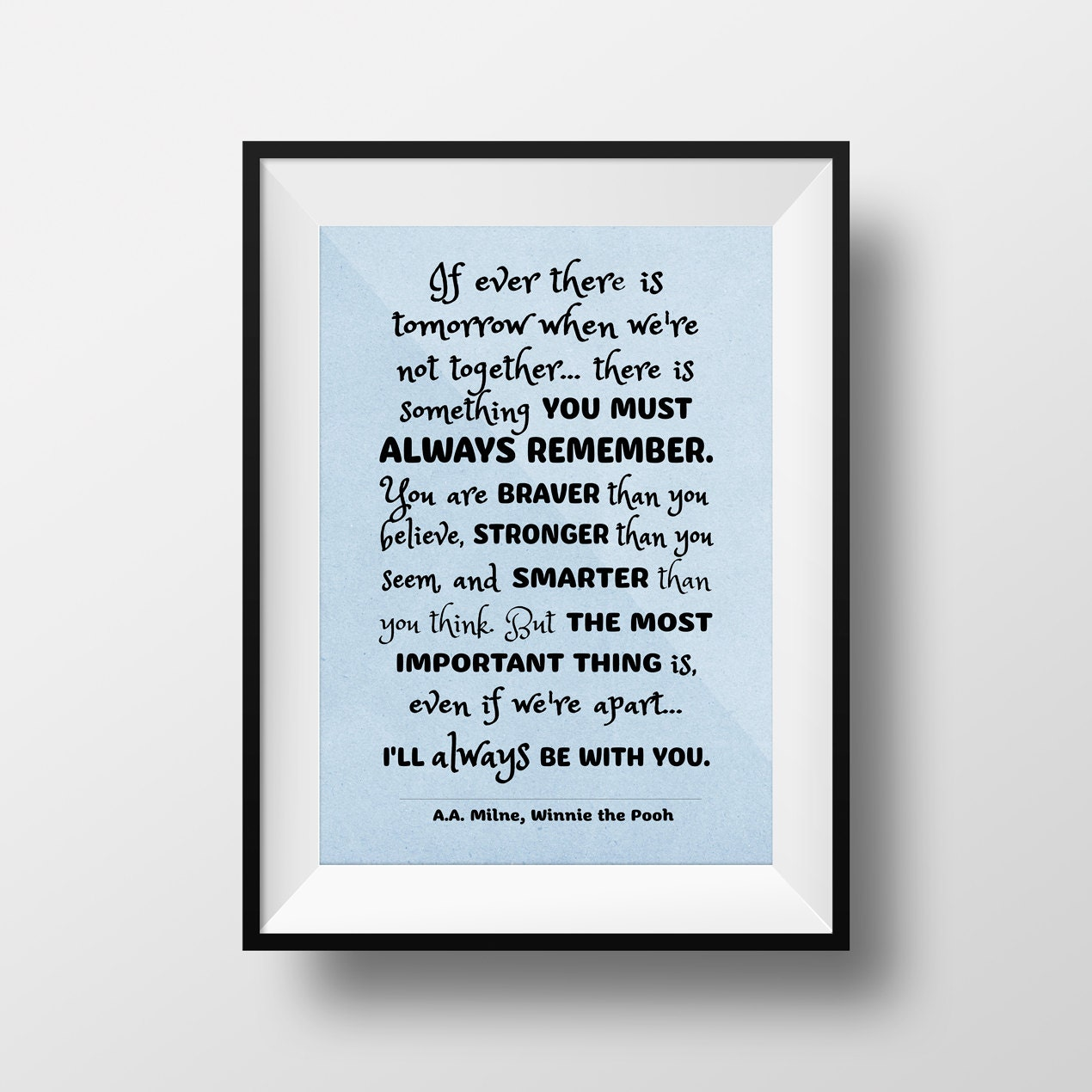 Winnie The Pooh Quote If Ever There Is A Tomorrow: Instant Download Printable Wall Art Winnie The Pooh