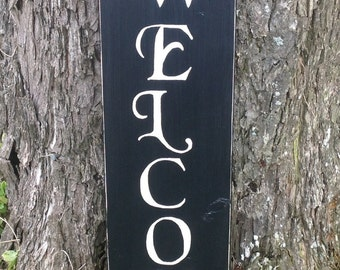 Vertical rustic wood welcome sign, wooden welcome sign, vertical welcome sign