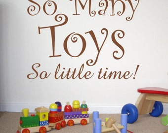 Children's Wall Art Sticker - So Many Toys, So Little Time! - by Createworks WA061X