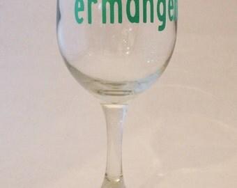 ermahgerd - Wine Glass