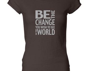 Ladies Shirt Be the Change Longer Length Tee T-Shirt CHANGE-8101