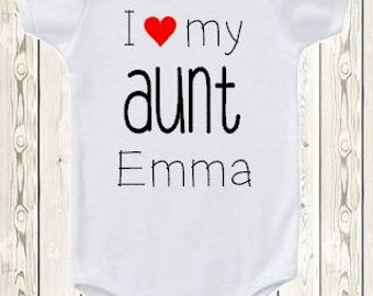 Personalized Aunt shirt I Love my Aunt bodysuit /  Gift for new aunt / Gift for niece / Gift for nephew / Custom shirt / baby gift