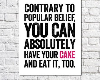Cake Art Bakery Sign Typogaphic Print Digital Print Funny Quote Poster Kitchen Wall Sayings Home Decor Cake Print Black & White Kitchen Art