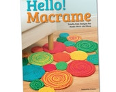 Hello! Macrame: Totally cute designs for home decor and more by Samantha Grenier