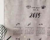 2015 Wall Calendar / Tea Towel