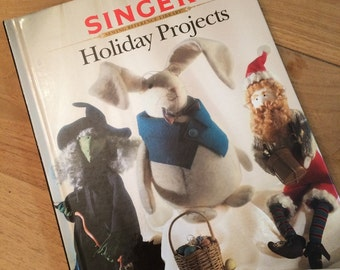 Singer Sewing Library - Holiday Projects - for Christmas, Halloween, Thanksgiving and Easter