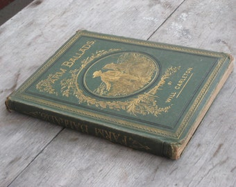 Antique Book Farm  Ballads by Will Carleton 1874 Harper & Brothers Victorian Poetry Farm (00502-PB)