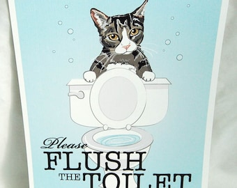 Tabby Flush the Toilet Print - 8x10 Eco-friendly Size