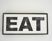 EAT - Handpainted Wall Art Sign - Framed and Ready To Hang