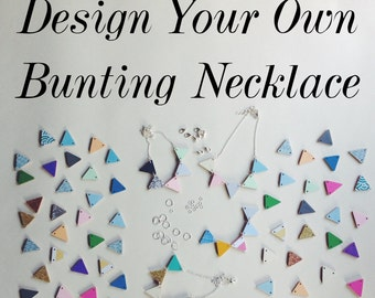Custom Necklace - design your own bunting necklace!