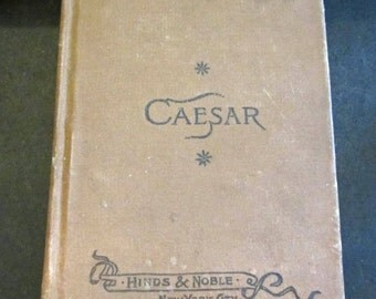 Caesar's Commentaries on the Gallic War vintage book 1890's Handy Literary Translations