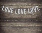 LOVE LOVE LOVE Hanging Glitter Garland. Photo Booth Wedding Photo Banner. Wedding Shower. Reception Decor