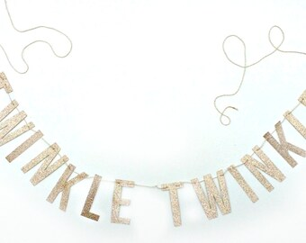TWINKLE TWINKLE Banner.  Photo Prop.  Photo Booth, Photobooth, Photo Prop