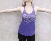 Females are STRONG as HELL / Unbreakable Kimmy Schmidt / Feminist Tank Top / American Apparel Racerback Tank