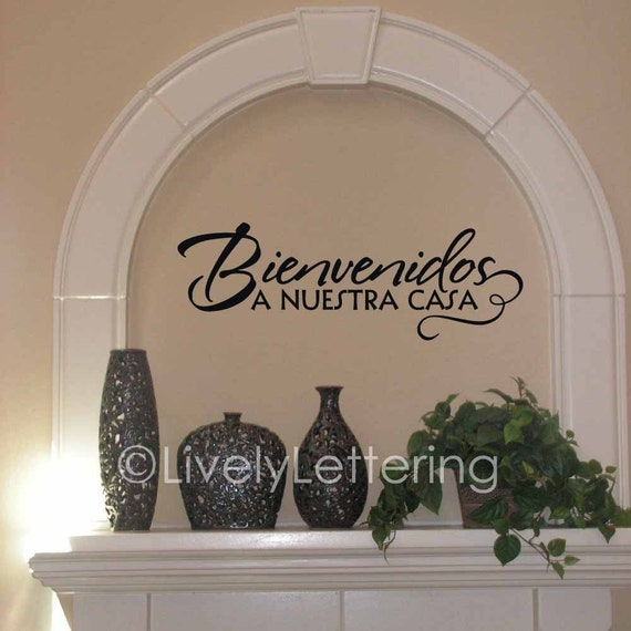 Bienvenidos A Nuestra Casa wall decal, Spanish wall decal, Welcome to our Home vinyl lettering (VR1657)
