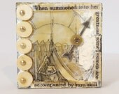 When Summoned wall or shelf assemblage art