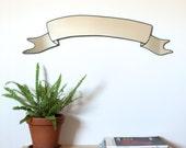 Ribbon Banner Mirror / Handmade Wall Mirror Scroll Banner Wall Art Decor Modern Mirror
