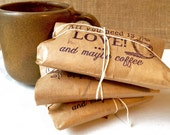 "Unique Gift. Ready to ship. Gift set under 20. Freshly roasted ""all you need is love and maybe coffee"" Unique Gift for All. Set of 3"