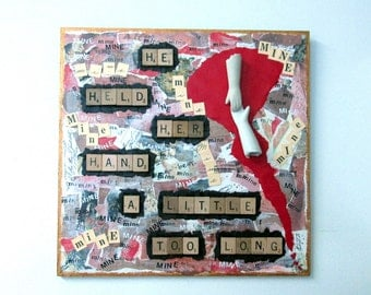 Mixed Media Collage Titled: MINE For Your Favorite Stalker Sick Valentine Dark Art OOAK Scrabble Tile Mixed Media Altered Art Collage 2015