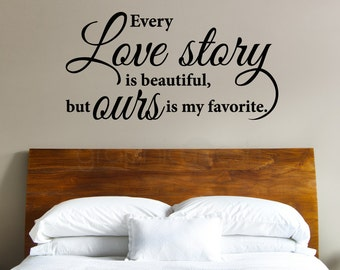 LOVE STORY QUOTE wall decals - Interior decor vinyl lettering by Graphics Mesh