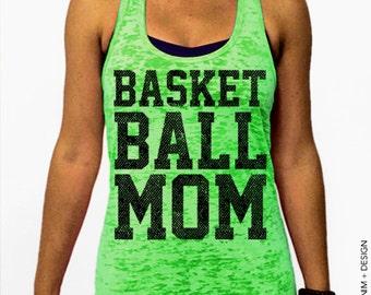 Basketball Mom Burnout Tank - Green Burnout Racerback Tank Top - Mother's Day Gift Idea