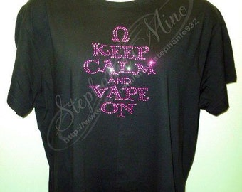 Keep Calm and Vape On Rhinestone T-shirt