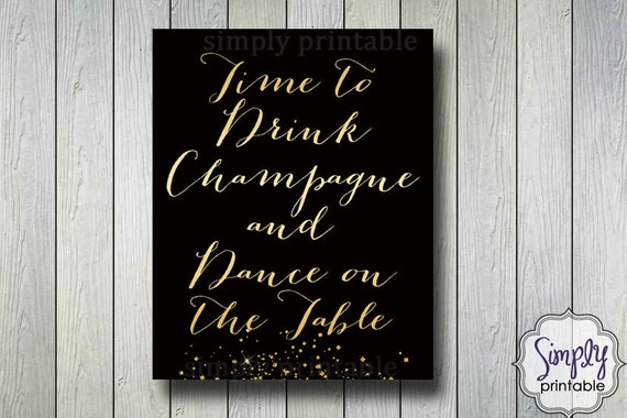 Time to Drink Champagne and Dance on the Table - Printable Pink Sparkly