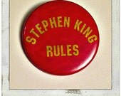 """Stephen King Rules -Monster Squad Large 2 1/4"""" Pin Back Button"""
