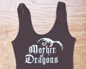 Mother of Dragons Spandex Crop Tank by So Effing Cute - Made in USA with an American Apparel top - Game of Thrones inspired