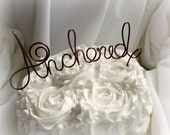 Nautical Theme Wedding Decor, Anchored Cake Topper