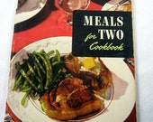 Vintage MEALS for 2 COOKBOOK Couples Cooking RECIPES Circa 1950 Cook Book