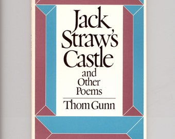 Jack Straw's Castle and Other Poems by Thom Gunn 1976 First Printing of Farrar Straus Giroux Trade Paperback Format Vintage Poetry Book