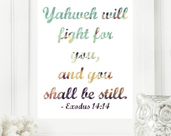 "Instant 8x10 ""Exodus 14:14"" The Lord will fight for you Digital Wall Art Print, Modern Christian Art, Scripture Print, Digital Download"