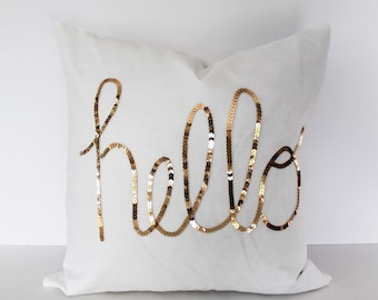 Throw pillow cover 16 or 18 inch, Hello Sequins in Shiny Gold. Natural cotton White color, With zipper, for indoor use. Square