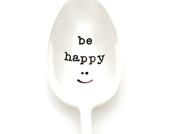 Be Happy :) hand stamped coffee spoon with happy smile. Milk & Honey brand stamped silverware.