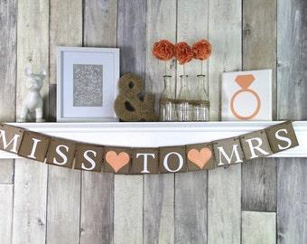 Miss to Mrs Banner, Bridal Shower Banner, Bridal Shower Decoration, Bachelorette Party